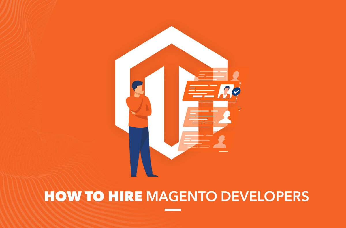 How to hire Magento developers