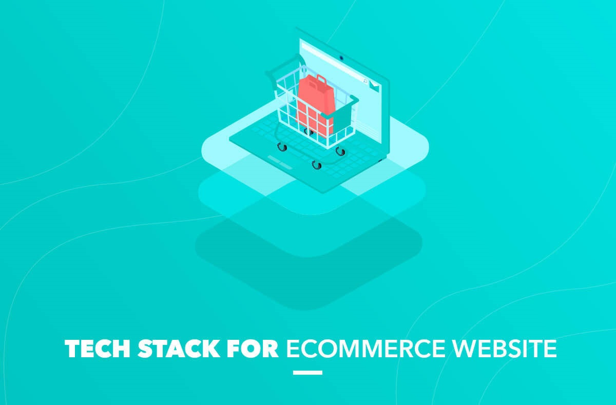 Tech stack for eCommerce