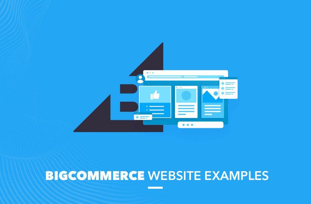BigCommerce website examples