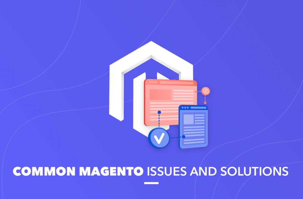 common magento issues and solutions