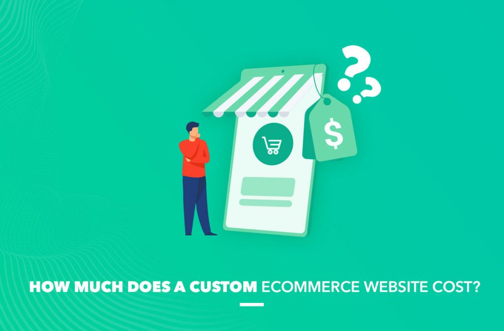 custom ecommerce website cost