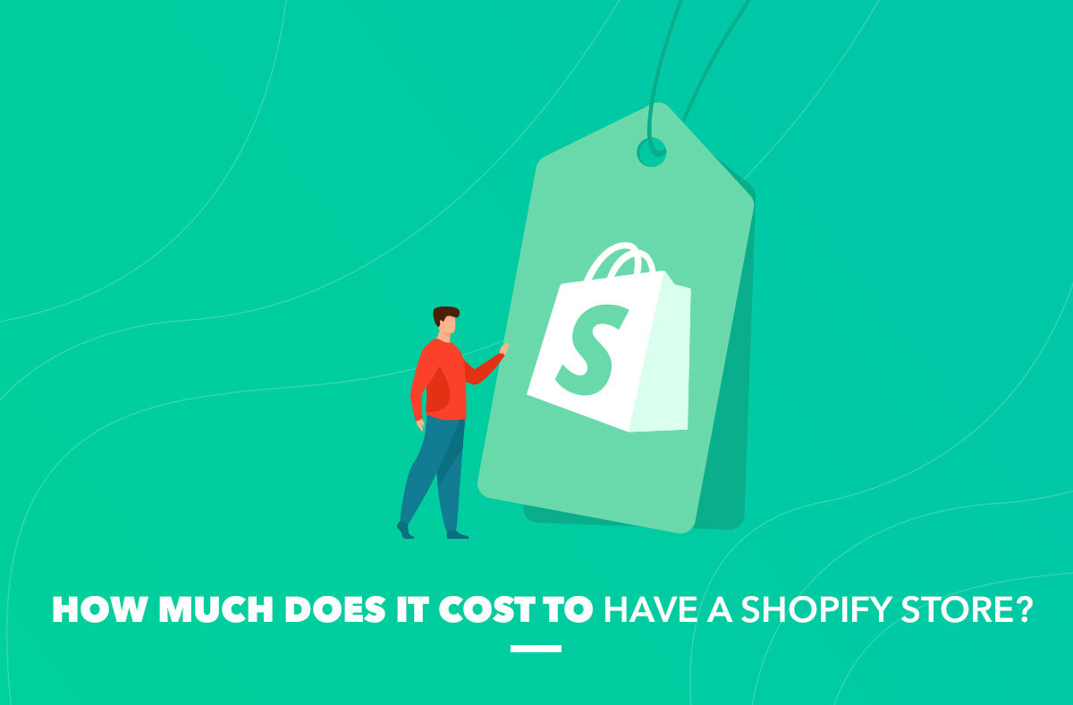 Cost to Have Shopify Store
