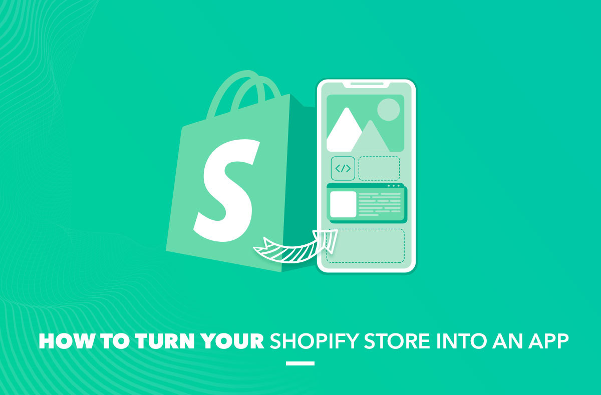 turn your Shopify store into an App