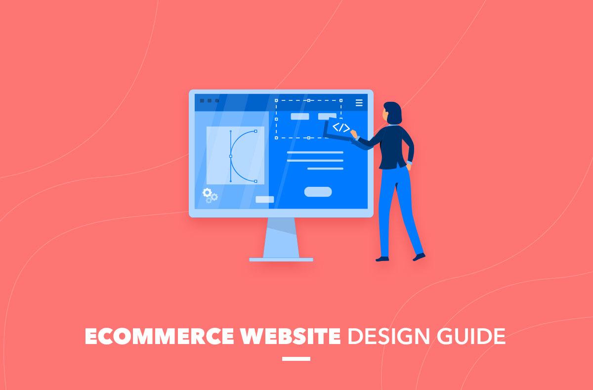 Ecommerce website design guide