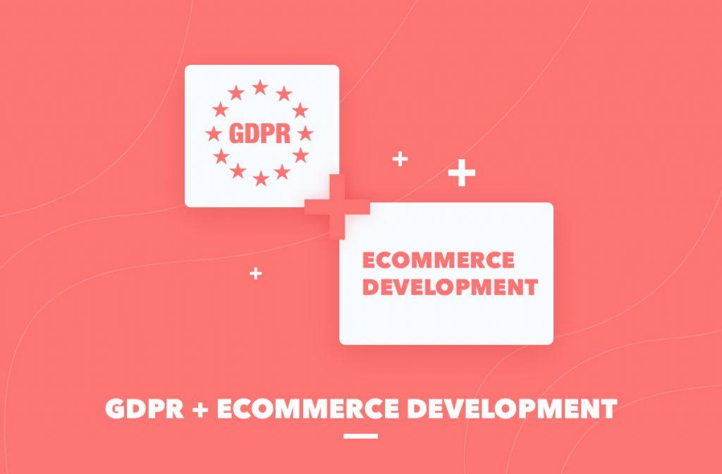 GDPR Ecommerce Development