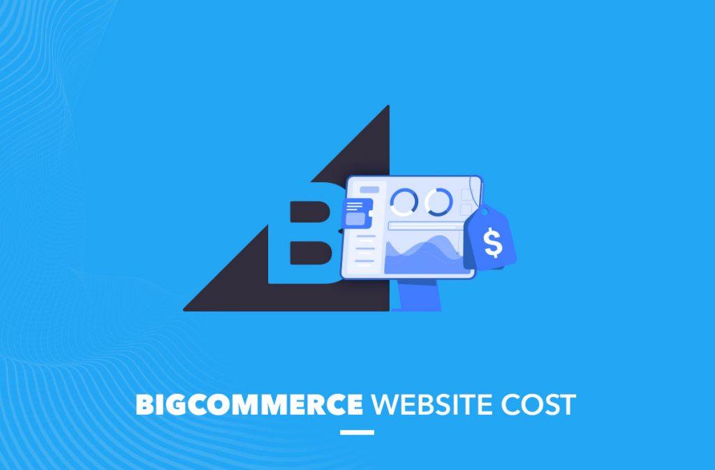BigCommerce Website Cost