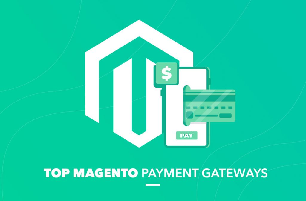 Magento Payment Gateways