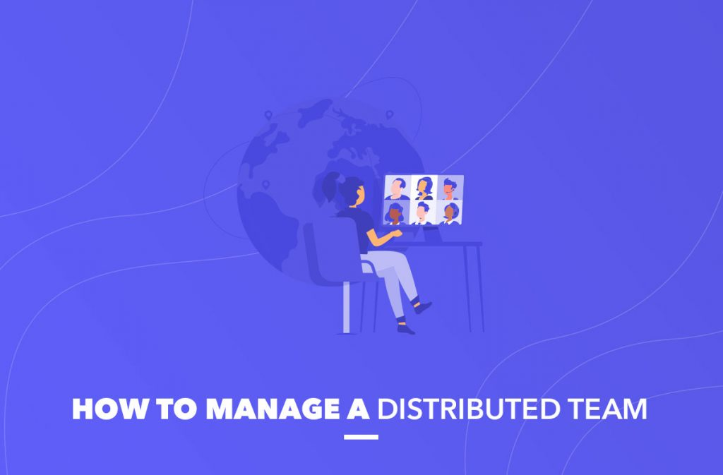manage distributed team