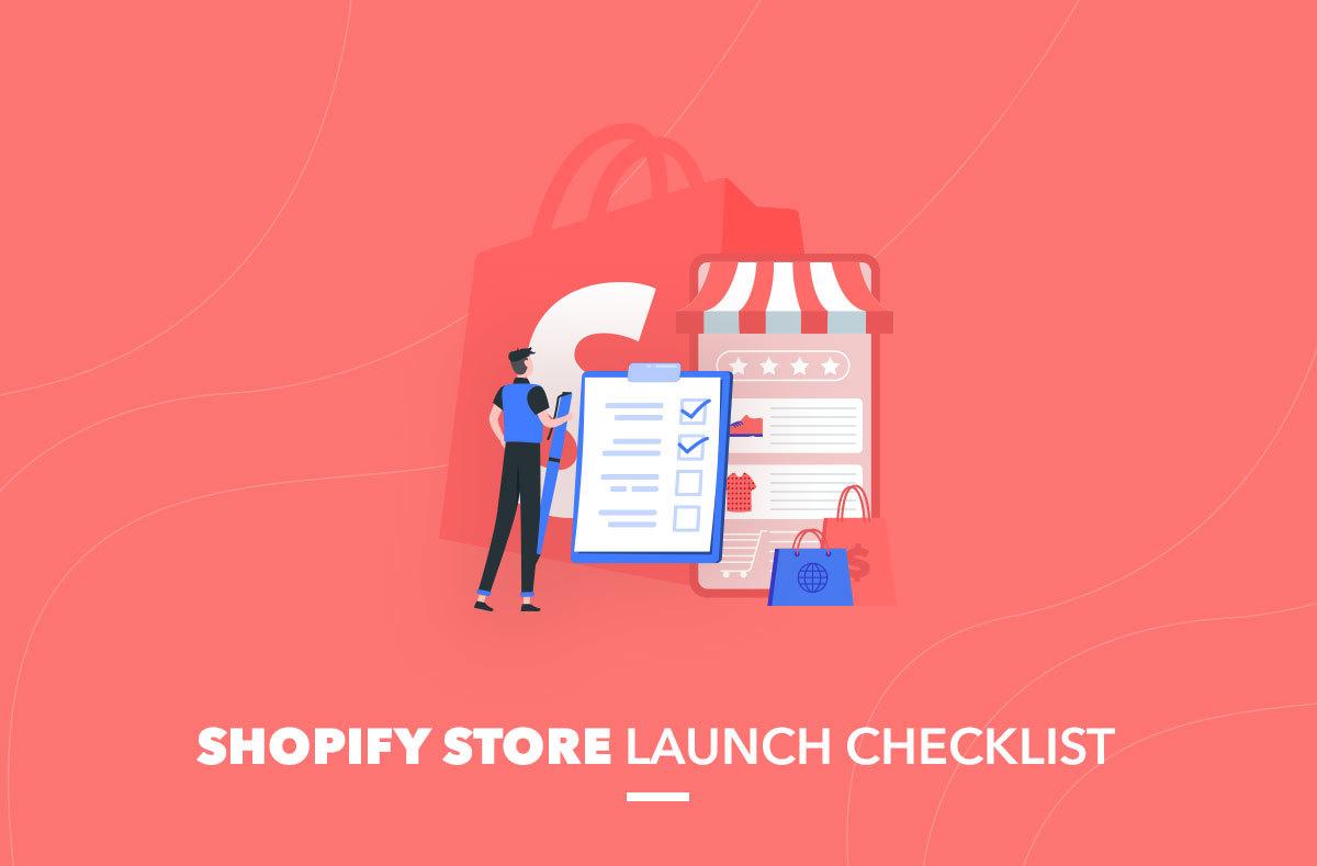 Shopify Store Launch Checklist